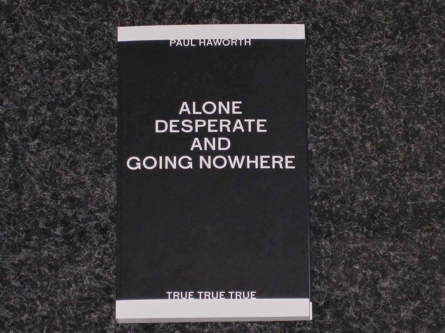 Alone and desperate