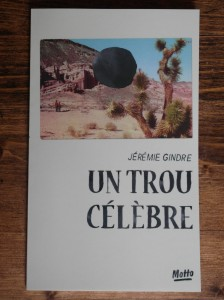 Un_Trou_Celebre_J_Gindre_MottoBooks_1