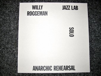 Willy_Roggeman_Jazz_Lab_Sessions_72_Anarchiv_Rehearsal_het_balanseer_Motto_Books_004