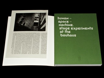 Human - Space - Machine. Stage experiments at the Bauhaus- motto2