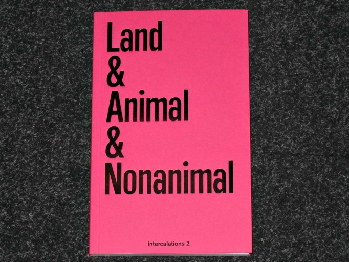LAND_ANIMAL_NONANIMAL_Anna-Sophie_Springer_Etienne-Turpin_K_Verlag_HKW_Motto_Distribution_1