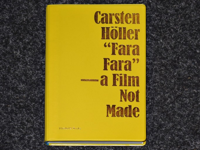 fara_fara_a_film_not_made_carsten_holler_humboldt_books_motto_distribution_1
