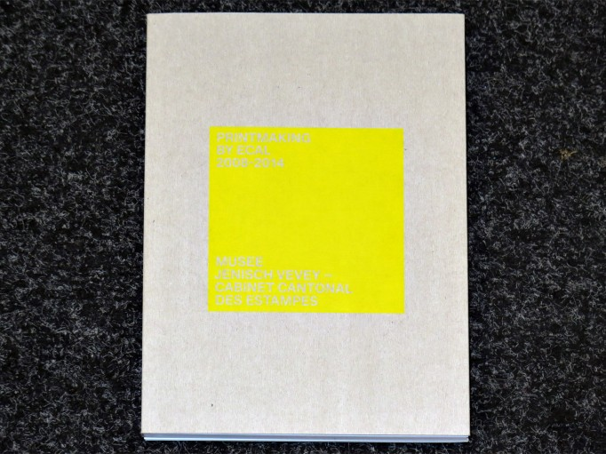 Printmaking_by_Ecal_2008-2014_Musee_Jenisch_Vevey_ECAL_motto_distribution_1