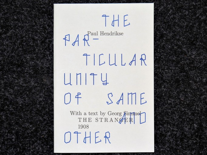 The_Particular_Unity_of_Same_and_Other_Paul_Hendrikse_Motto_Books_1