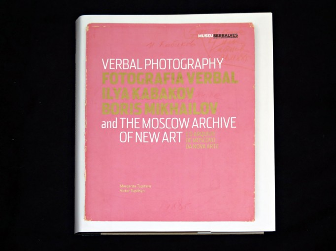 Verbal_Photography_Kabakov_Mikhailov_Tupitsyn_Serralves_9727391339_Motto_blog