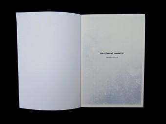 Transparent Movement_Julius GOthlin_MOON SPACE BOOKS_Motto Books_2016_2