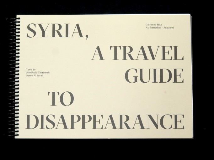 Syria, A Travel Guide to Disappearance. Giovanna Silva. Mousse Publishing_Motto books_1