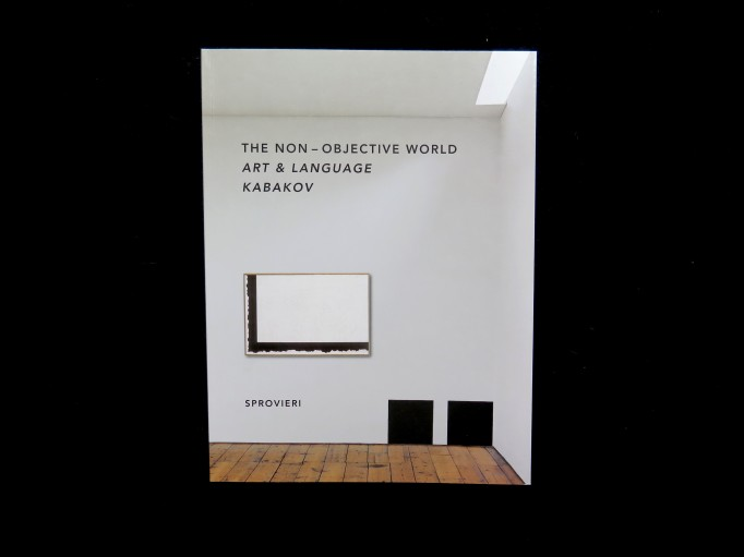 The Non-Objective World Art & Language Kabakov_Art & Language_Ilya Kabakov_Sprovieri_Motto Books_1