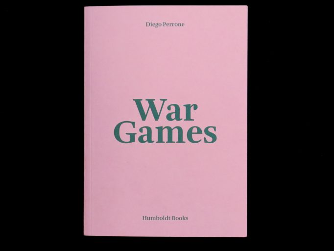 war_games_diego_perrone_humblodt_books_1