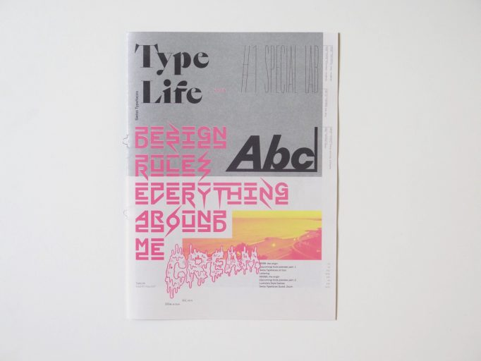 Type Life Issue #1_Special Lab. Swiss Typefaces_Motto books_2017_1