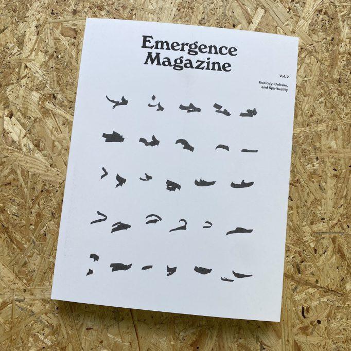 emergence-magazine-volume-2-seanna-quinn-bethany-ritz-emmanuel-vaughan-lee-725274714896-1