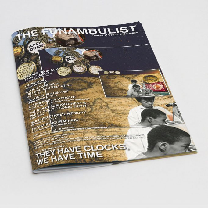 the-funambulist-36-july-aug-2021-they-have-clocks-we-have-time-leopold-lambert-1