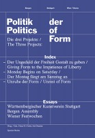 Politics of Form. The Rediscovery of Art as Political Imagination.