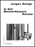 Junges Design in den Meisterhäusern Dessau