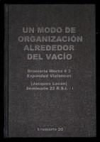 Un modo de organización alrededor del vacío. Works #3 Expanded violences, Vol.1