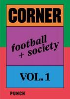 CORNER: Football + Society Vol.1