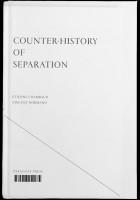 Counter-History of Separation/Contre-Histoire de la Séparation