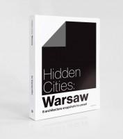 Hidden Cities: Warsaw