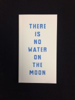 There is no water on the moon