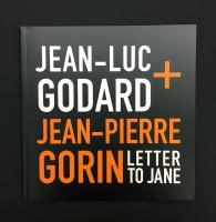 Jean-Luc Godard & Jean-Pierre Gorin: Letter to Jane