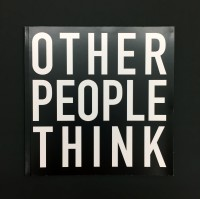 John Cage:  Other People Think