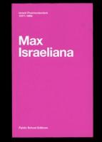 Max Israeliana, Israeli Postmodernism 1977-1995