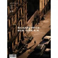 mono.kultur #45 Richard Price: New York A.M.