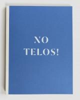 No Telos!