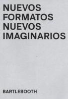 Nuevos Formatos Nuevos Imaginarios