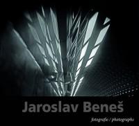 Jaroslav Beneš Fotografie / Photographs