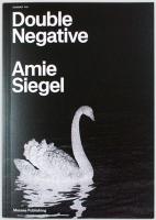 RICOCHET #10. Amie Siegel: Double Negative