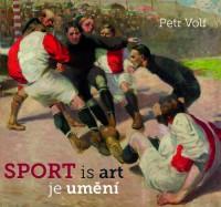 SPORT is art / Sport je umění