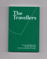 The Travellers - Voyage and Migration in New Art from Central and Eastern Europe