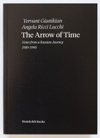 The Arrow of Time, Notes from a Russian Journey 1989 – 1990