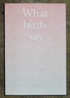 What Birds Say