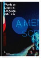 Words as Doors in Language, Art, Film