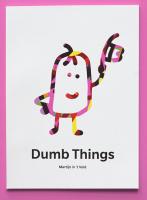 Dumb Things