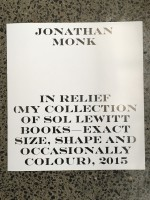 Jonathan Monk. In Relief (my collection of Sol LeWitt books - exact size, shape and occasionally colour)