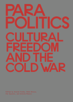 Parapolitics: Cultural Freedom and the Cold War
