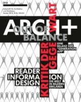 ARCH+ 213: Out of Balance – Kritik der Gegenwart / Reader Information Design