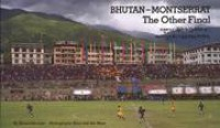 Bhutan-Montserrat: The Other Final