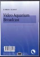 Video Aquarium Broadcast