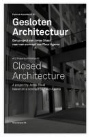 OMP 63: Closed Architecture / Gesloten Architectuur