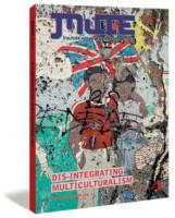 Mute Vol. 2 No. 2: Dis-Integrating Multiculturalis