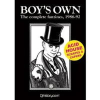 Boy's Own: The Complete Fanzines, 1986-92