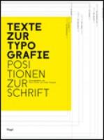 Texte zur Typografie - Positionen zur Schrift