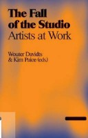 The Fall of the Studio: Artists at Work