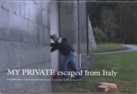 My private: escaped from Italy