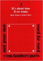 Mot pour Mot #3 - Robert Barry / Rene Denizot - Il Est Temps