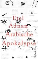 Etel Adnan: Arabische Apokalypse